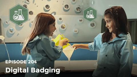 Episode 204: Digital Badging