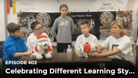 Episode 402: Celebrating Different Learning Styles