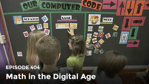 Episode 404: Math in the Digital Age