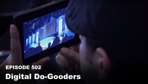 Episode 502: Digital Do-Gooders