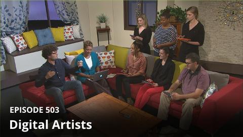 Episode 503: Digital Artists