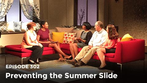 Episode 302: Preventing the Summer Slide