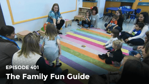 Episode 401: The Family Fun Guide