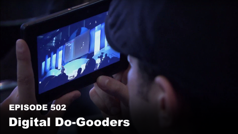 Episode 502: Digital Do-Gooders