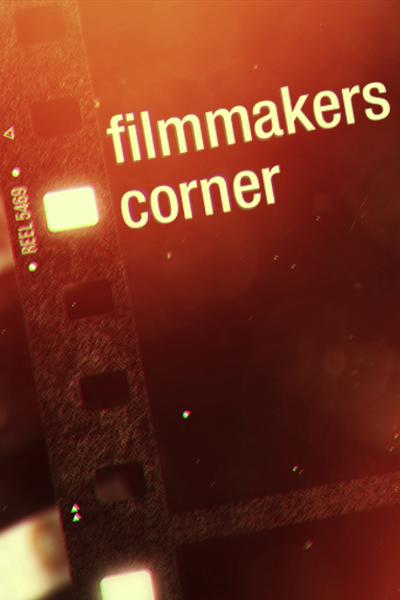 Filmmakers Corner