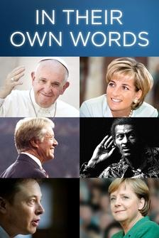 In Their Own Words