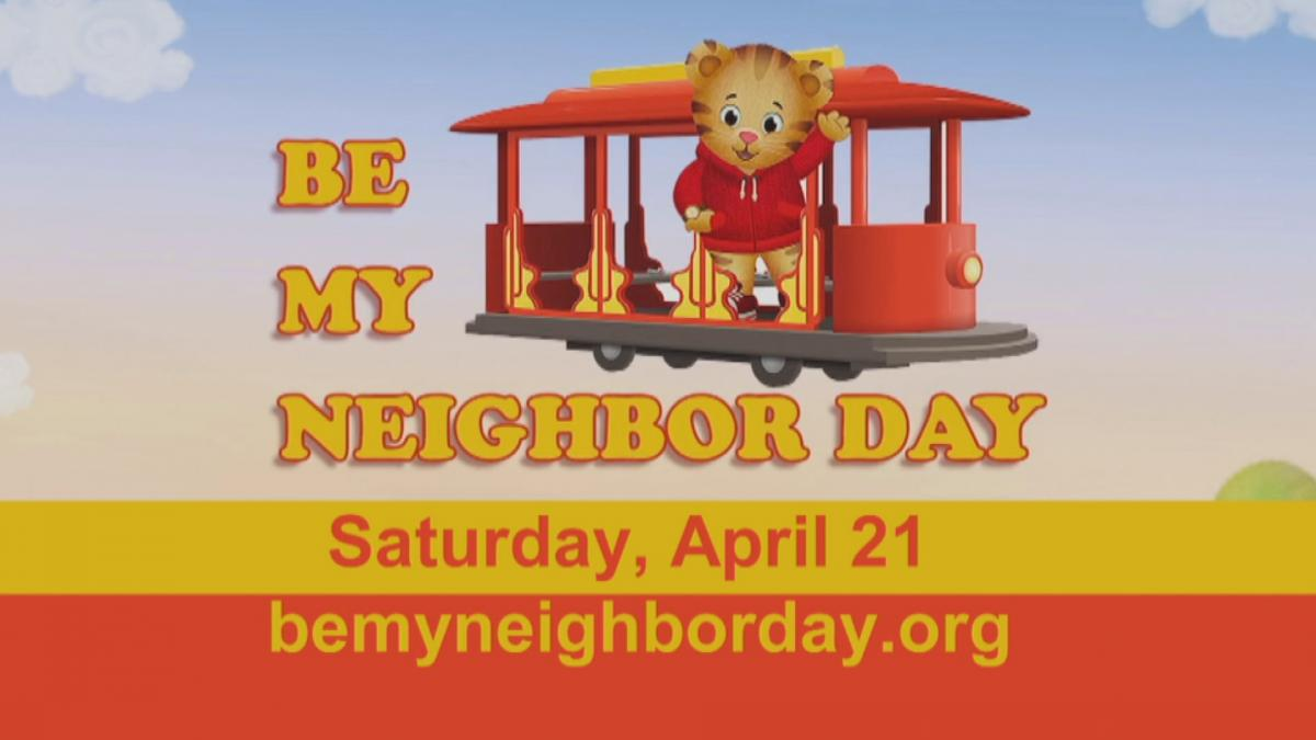 Be My Neighbor Day - Saturday, April 21