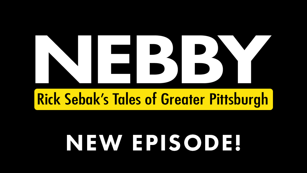 Nebby: Rick Sebak's Tales of Greater Pittsburgh