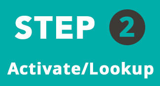 Step two: activate/lookup